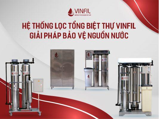 hệ thống lọc tổng biệt thự Vinfil - Giải pháp bảo vệ nguồn nước