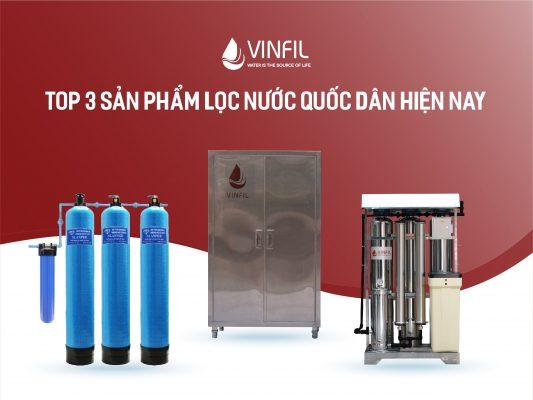 top 3 sản phẩm lọc nước quốc dân